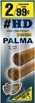 Good Times HD Palma 2 for 99 Pouch