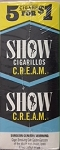Show Cigarillos C.R.E.A.M 5 for 1