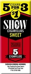 Show Cigarillos Sweet 5 for 3