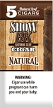 Show BK Natural 5 Pack Cigars